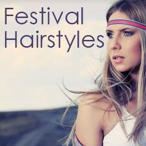 Summer Festival Hair Ideas