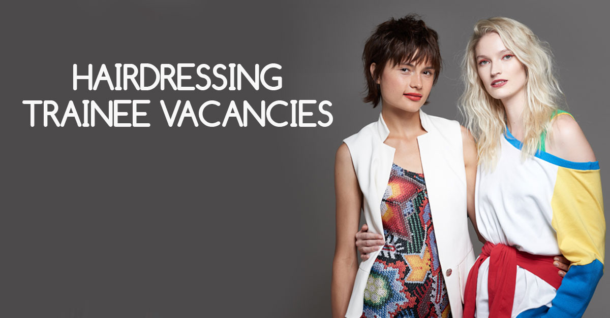 trainee hairdresser jobs, hair salons in hampshire and berkshire